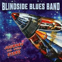 Blindside Blues Band - Journey To The Stars (2016)